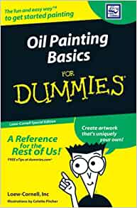 oil painting set for dummies 9780470128053 books