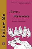 For Love that Perseveres (Follow Me Book 3)
