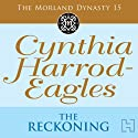 The Reckoning: The Moreland Dynasty, Book 15 (       UNABRIDGED) by Cynthia Harrod-Eagles Narrated by Terry Wale
