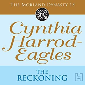Dynasty 15: The Reckoning | [Cynthia Harrod-Eagles]