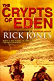 The Crypts of Eden (Eden Saga Book 1)