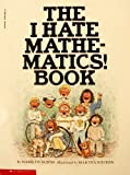 The I Hate Mathematics! Book (0590480146) by Marilyn Burns