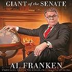 Al Franken, Giant of the Senate Hörbuch von Al Franken Gesprochen von: Al Franken