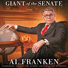 Al Franken, Giant of the Senate Audiobook by Al Franken Narrated by Al Franken