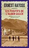 "Afficher ""Les Fugitifs de l'Alder Gulch"""