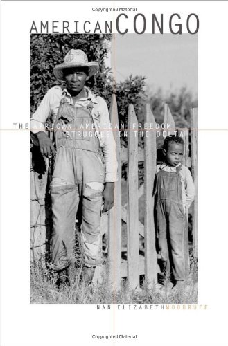 American Congo: The African American Freedom Struggle in the Delta