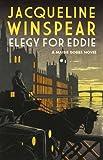 Jacqueline Winspear Elegy for Eddie (Maisie Dobbs)