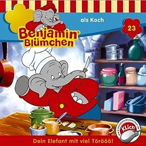 Benjamin als Koch (Benjamin Blümchen 23) Hörspiel