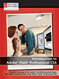 AGI Creative Team Introduction to Adobe Flash Professional CS6 with ACA Certification