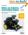 Make an Arduino-Controlled Robot (Mak...