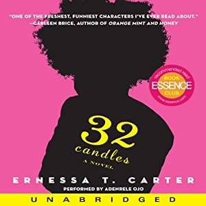 32 Candles: A Novel   [Ernessa T. Carter]
