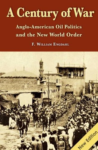 century-of-war-anglo-american-oil-politics-the-new-world-order