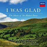 Parry: I Was Glad, The Music of Sir Hubert Parry