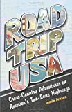 Search : Road Trip USA: Cross-Country Adventures on America's Two-Lane Highways