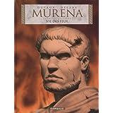 Murena - tome 7 - Vie des feuxpar Jean Dufaux