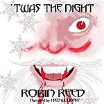 'Twas the Night | Robin Reed