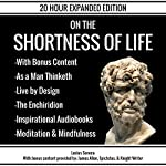 On the Shortness of Life & Bonus Content | Lucius Seneca