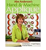 img - for Alex Anderson's Hand and Machine Applique (Paperback) - Common book / textbook / text book