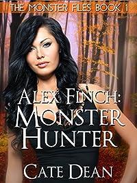 Alex Finch: Monster Hunter by Cate Dean ebook deal