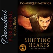 Shifting Hearts: Wiccan Haus, Book 1 | Dominique Eastwick