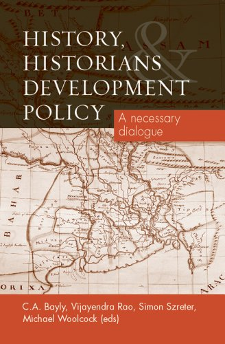 History, Historians and Development Policy: A Necessary...