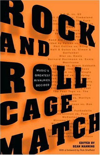 Rock and Roll Cage Match: Music