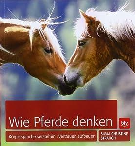 Wie Pferde denken von BLV Buchverlag