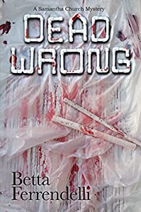 Dead Wrong by Betta Ferrendelli ebook deal