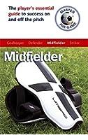 Master the Game: Mid-Fielder