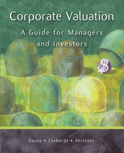 Corporate Valuation: A Guide for Managers and Investors (Book Only)