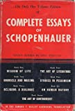 Complete Essays of Schopenhauer