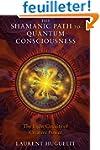 The Shamanic Path to Quantum Consciou...