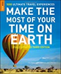 Make The Most Of Your Time On Earth 3
