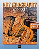 img - for Key Geography for GCSE - Book 2 2nd Edition: Bk. 2 by David Waugh (1998-09-02) book / textbook / text book