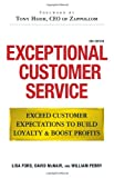 img - for Exceptional Customer Service: Exceed Customer Expectations to Build Loyalty & Boost Profits book / textbook / text book