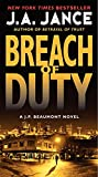 Breach of Duty: A J. P. Beaumont Novel (0062088165) by Jance, J. A.