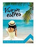 img - for Vivir Sin Estres: En medio del estres (Spanish Edition) book / textbook / text book