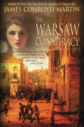 Warsaw Conspiracy James Conroyd Martin