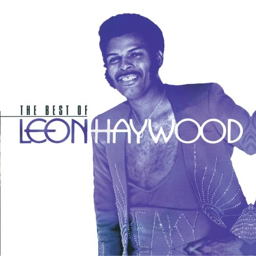 The Best Of Leon Haywood
