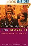 Shakespeare, The Movie II: Popularizi...