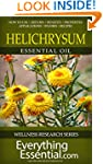 Helichrysum Essential Oil: Uses, Stud...