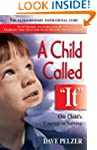 A Child Called It: One Child's Courag...