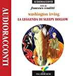 La leggenda di Sleepy Hollow | Washington Irving