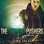 The Thought Pushers: Mind Dimensions, Book 2 | Dima Zales,Anna Zaires
