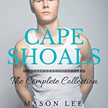 Cape Shoals: The Complete Collection (       UNABRIDGED) by Mason Lee Narrated by James Talbot