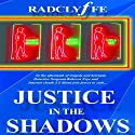 Justice in the Shadows Audiobook by  Radclyffe Narrated by Betsy Zajko