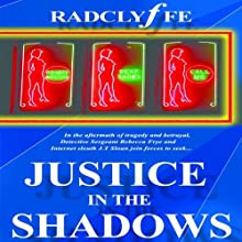 Justice in the Shadows (       UNABRIDGED) by Radclyffe Narrated by Betsy Zajko