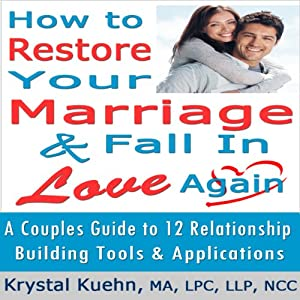 Restore Your Marriage & Fall in Love Again | [Krystal Kuehn]