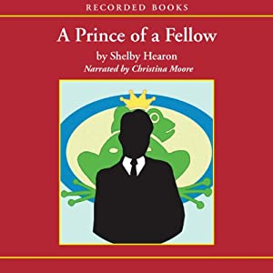 A Prince of a Fellow | [Shelby Hearon]