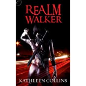 Realm Walker | [Kathleen Collins]